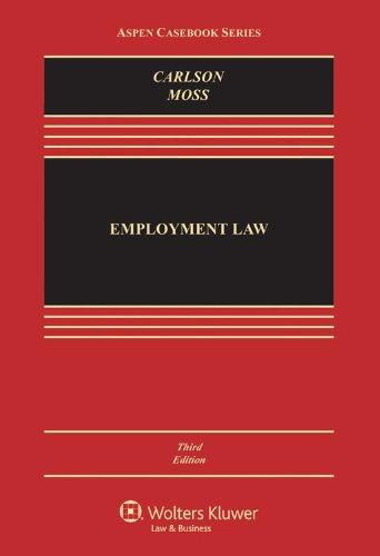 Employment Law (Aspen Casebook Series)