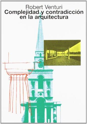 Complejidad y Contradiccion En La Arquitectura por Robert Venturi