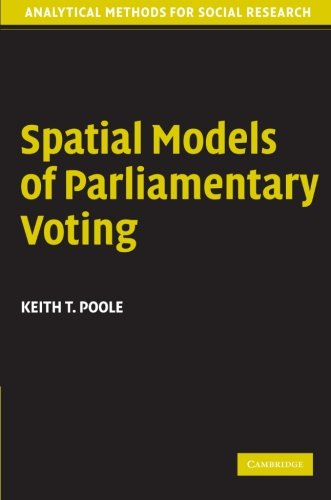 Spatial Models of Parliamentary Voting Paperback (Analytical Methods for Social Research)