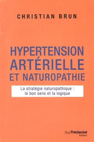 Hypertension artrielle et naturopathie : La stratgie naturopathique : le bon sens et la logique