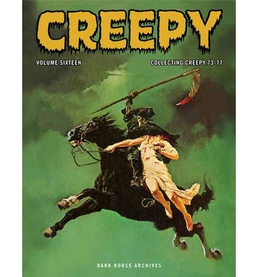 [(Creepy Archives: Volume 16)] [ By (artist) Neal Adams, By (artist) Vicente Alcazar, By (artist) Luis Bermejo, By (artist) Rich Buckler, By (artist) Richard Corben, By (artist) Ken Kelly, Edited by Philip Simon, By (author) Bruce Bezaire, By (author) Bill DuBay, By (author) Gerry Boudreau ] [June, 2013]