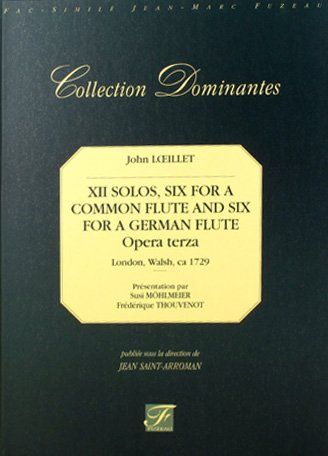 XII Solos, six for a common flute and si...