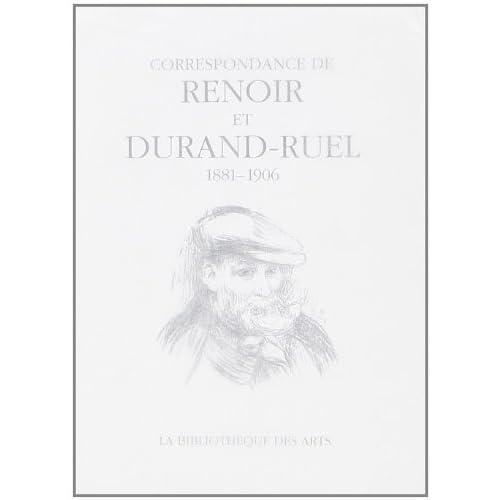 Correspondance de Renoir et Durand-Ruel : 1907-1919