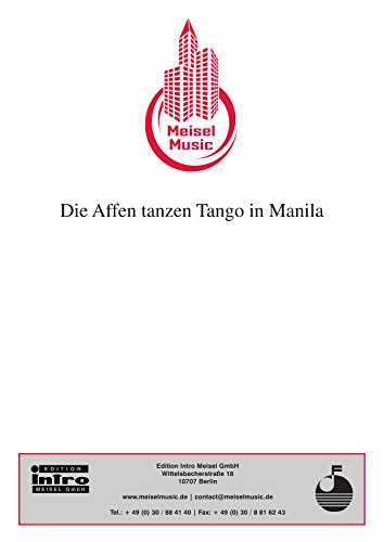 die-affen-tanzen-tango-in-manila-single-songbook-german-edition