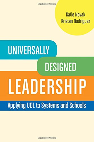 universally-designed-leadership-applying-udl-to-systems-and-schools