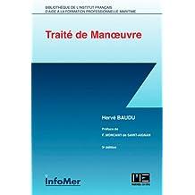 TRAITE DE MANOEUVRE (3è édition)