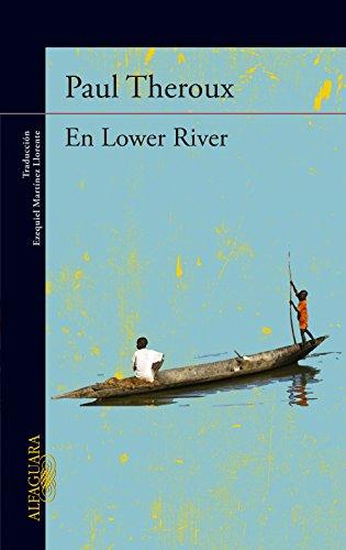 En Lower River por Paul Theroux