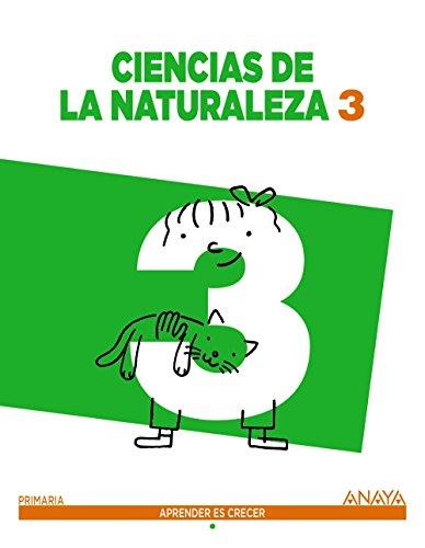 Ciencias de la Naturaleza 3. (Aprender es crecer) - 9788467862782