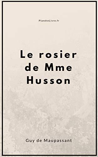 Le Rosier De Mme. Husson