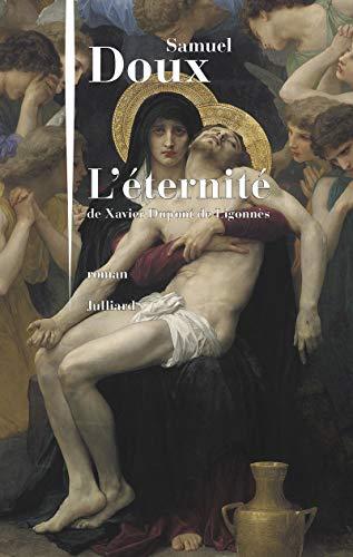 L'Éternité de Xavier Dupont de Ligonnès par Samuel DOUX