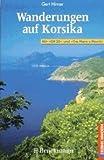 Wanderungen auf Korsika - Gert Hirner