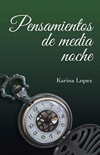 Pensamientos De Media Noche por Karina Lopez