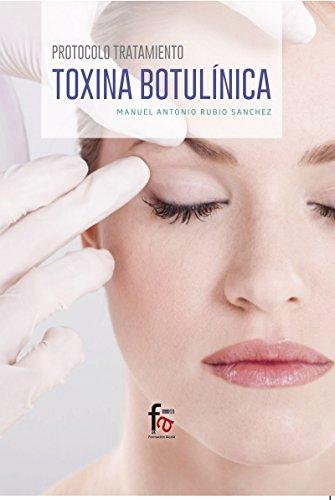 Protocolo Tratamiento, Toxina Botulinica, Colección Ciencias Sanitarias por MANUEL ANTONIO RUBIO  SANCHEZ