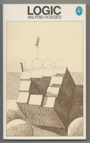 Logic: An Introduction to Elementary Logic (A pelican original)