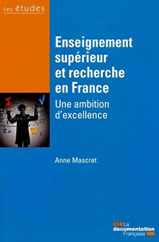Enseignement supérieur et recherche en France - Une ambition d'excellence