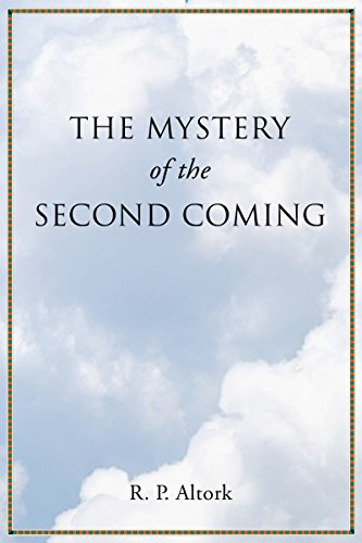 R.P. Altork - The Mystery of the Second Coming