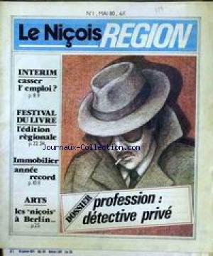 NICOIS REGION (LE) [No 1] du 01/05/1980 - FESTIVAL DU LIVRE - IMMOBILIER - ARTS - BERLNI. par Collectif