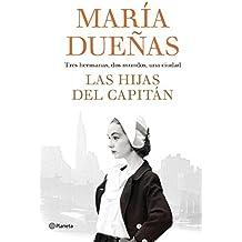 Las hijas del Capitán (Autores Españoles e Iberoamericanos)