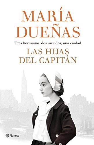 Las hijas del Capitán (Volumen independiente) (Spanish Edition)