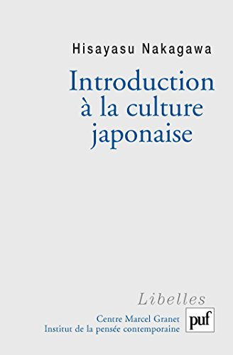 Introduction à la culture japonaise: Essai d'anthropologie réciproque
