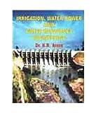 Irrigation Water Power & Water Resource Engineer