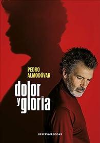 Dolor y gloria par Pedro Almodóvar