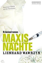 Maxis Nächte: Kriminalroman
