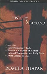 History and Beyond: Interpreting Early India, Time as a Metaphor of History, Cultural Transaction and Early India and from Lineage to State 1st Edition price comparison at Flipkart, Amazon, Crossword, Uread, Bookadda, Landmark, Homeshop18