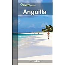 roam around Anguilla (English Edition)