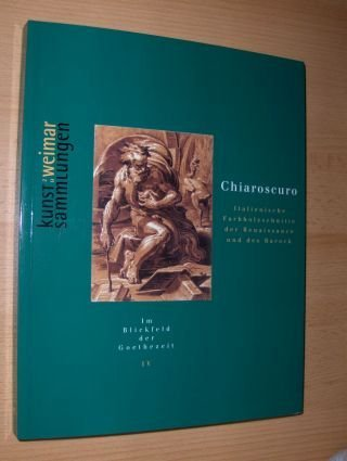 Chiaroscuro. Italienische Farbholzschnitte der Renaissance und des Barock.