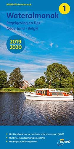 Wateralmanak 1 2019/20: Wasseralmanach 1 Ausgabe 2019-2020 (ANWB wateralmanak (1)) par Eelco Piena