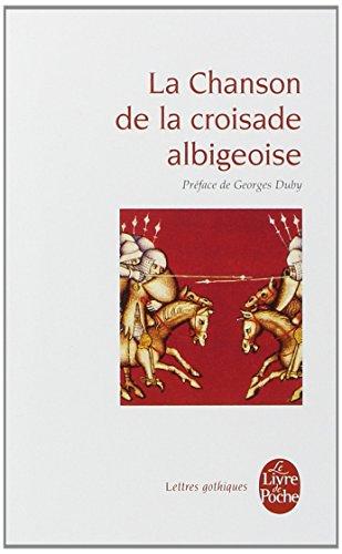 La Chanson de La Croisade Albigeoise (Lettres gothiques) por Collective