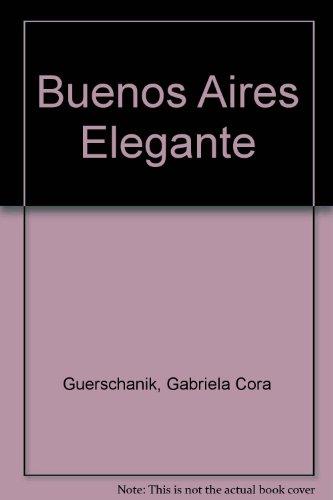 Buenos Aires Elegante