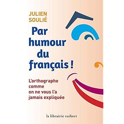Par humour du français