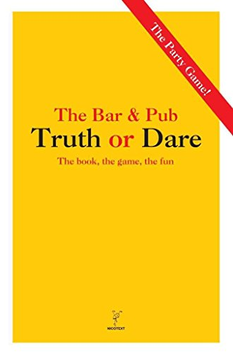 [(The Bar & Pub Truth or Dare : The Book, the Game, the Fun)] [Created by Nicotext] published on (March, 2013) par Nicotext