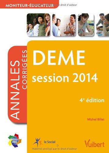 DEME - Moniteur-éducateur - Annales corrigées - Session 2014