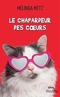 Le chapardeur des coeurs par Metz