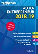 Top'Actuel Auto-Entrepreneur 2018-2019 de Bénédicte Deleporte