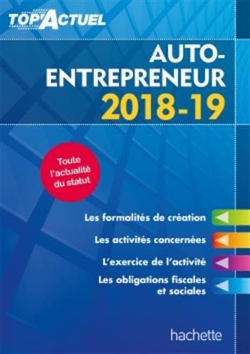 Top'Actuel Auto-Entrepreneur 2018-2019 par Bénédicte Deleporte