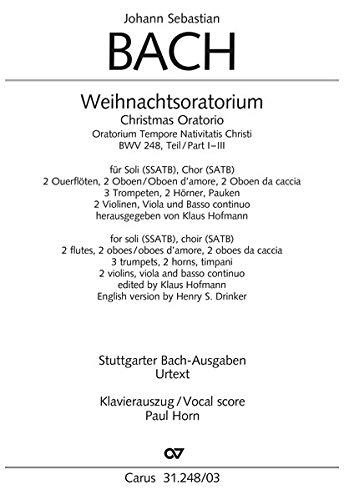 Weihnachtsoratorium (Klavierauszug deutsch/englisch): Kantaten I-III BWV 248, 1734 (?)