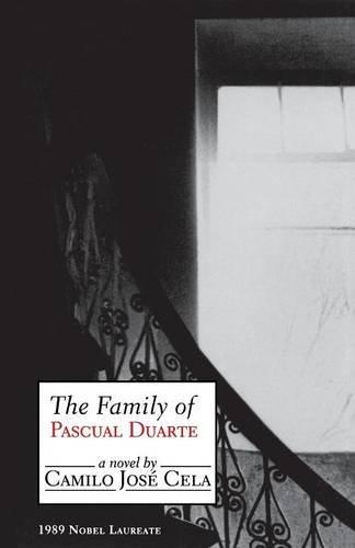 The Family of Pascual Duarte – A Novel