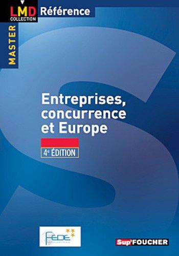 Entreprise, concurrence et europe 4e édition