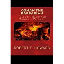 1: Conan the Barbarian: Tales of Magic and Mayhem: Volume 1