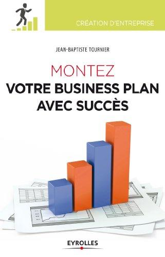 Montez votre business plan avec succs