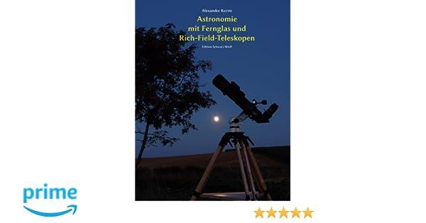 Astronomie mit fernglas und rich field teleskopen edition schwarz
