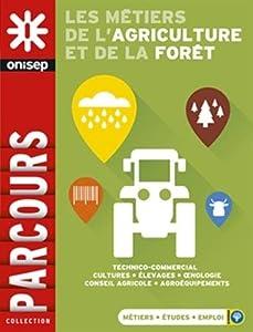 """Afficher """"Les métiers de l'agriculture et de la forêt"""""""