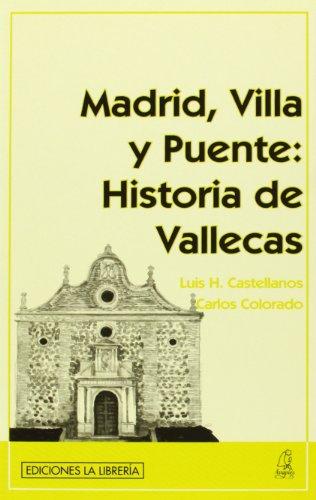 Madrid, Villa y Puente: Historia de Vallecas
