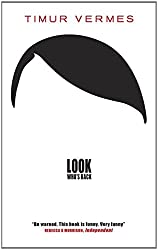 Look Who's Back by Timur Vermes (5-Mar-2015) Paperback