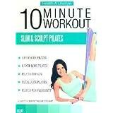 10 Minute Workout - Slim & Sculpt Pilates
