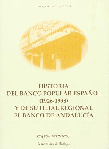 historia-del-banco-popular-espanol-1926-1998-y-de-su-filial-regional-el-banco-de-andalucia-textos-mi